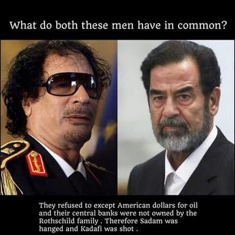 Sadam and kadafi weren't bad guys we were led to believe