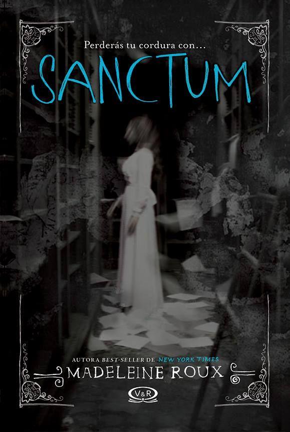 Sanctum (Asylum, 2) - Madeleine Roux