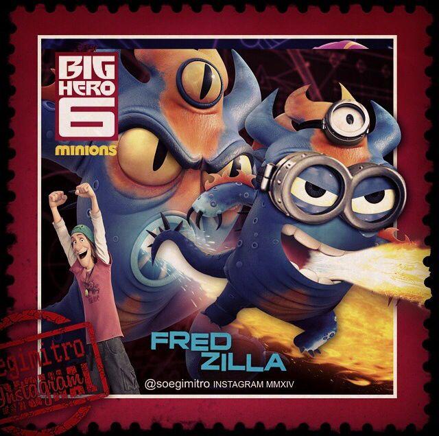 Big Hero 6 Minions ~ Fred Zilla