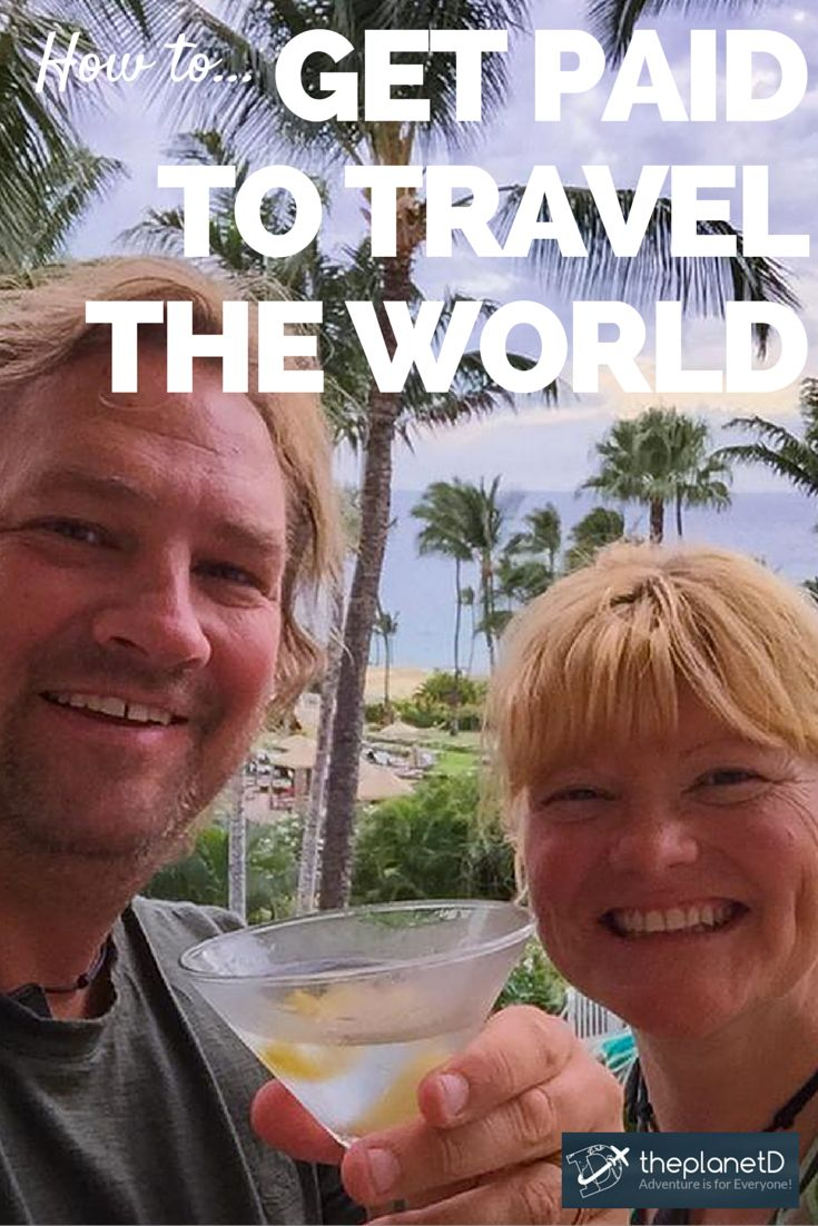 If our inbox is any indication, many people are looking for ways to get paid to travel, and we thought that we'd share a few resources and tips with you on how to make your dream a reality | How to Get Paid to Travel the World | The Planet D Adventure Travel Blog