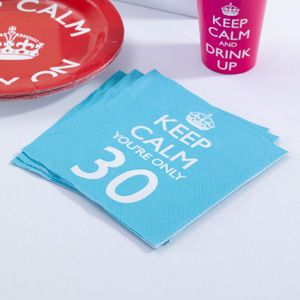 Keep Calm You're Only 30 Napkins Pk 20