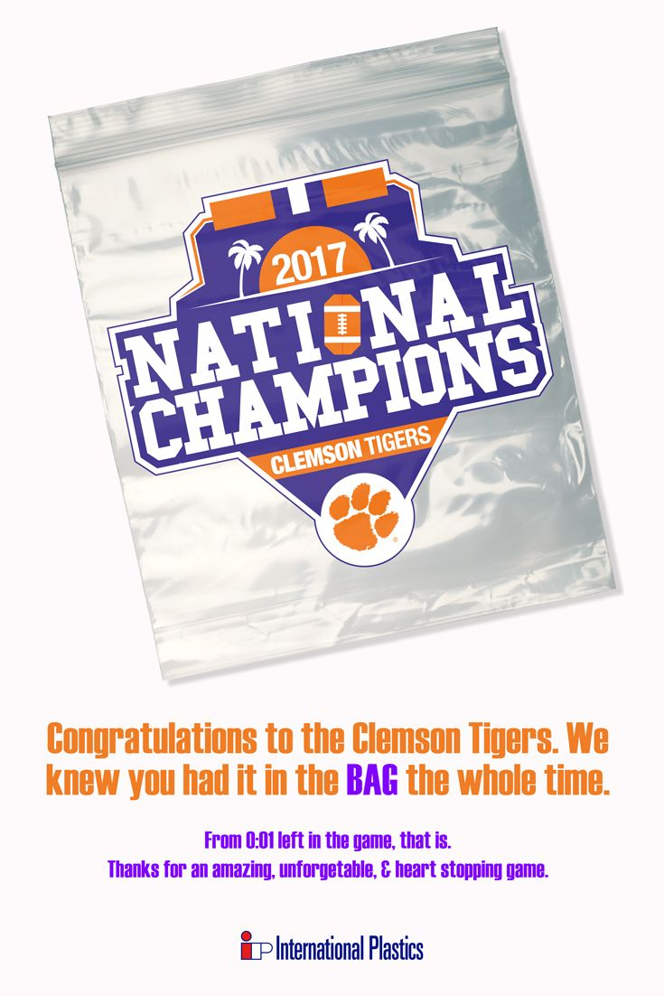 Congratulations to the #Clemson Tigers who were most certainly #AllIn for the #CFB National #Championship. We KNEW you had it in the bag.