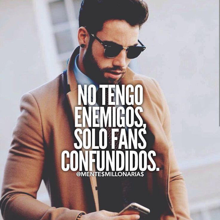 No tengo enemigos...