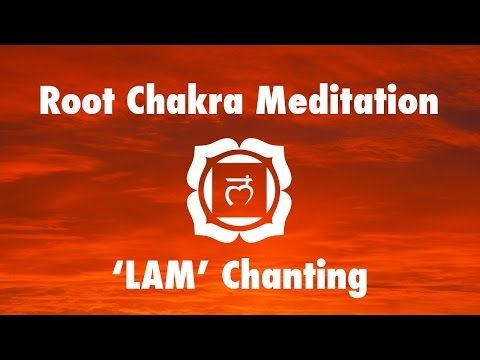 Magical Chakra Meditation Chants for Root Chakra   Seed Mantra 'LAM' - YouTube