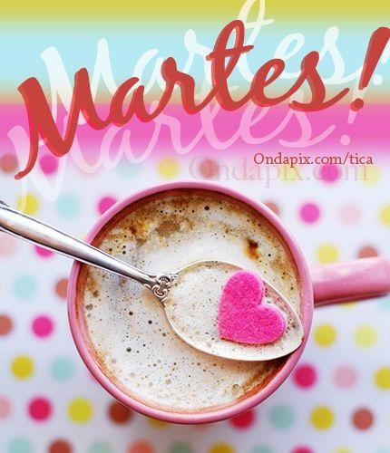 Martes... #cafe #martes #dia #semana #tarjetitas #ondapix
