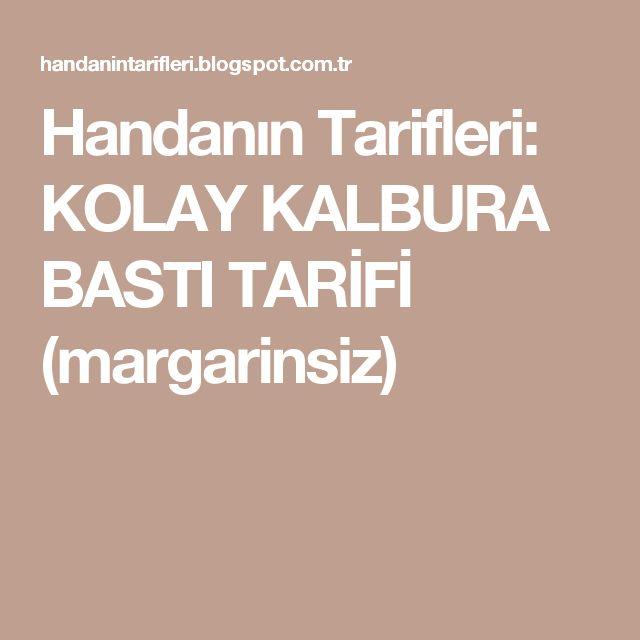 Handanın Tarifleri: KOLAY KALBURA BASTI TARİFİ (margarinsiz)