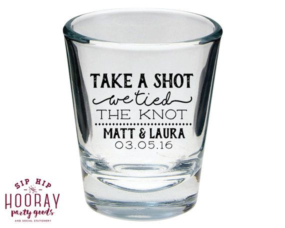 Take a Shot We Tied The Knot, Wedding Favors, We Tied the Knot, Personalized…
