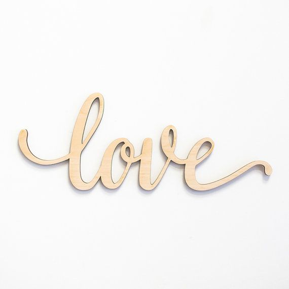 Custom Laser Cut wood sign featuring the word Love. Perfect for your entryway to your house, office or room. ► Available in 5 Sizes: 8 x 3, 12 x 4.5, 18 x 7, 24 x 9.25, and 36 x 13.5. Custom sizes are also available. ► Sign comes unfinished. You can paint or stain the sign or have us paint it
