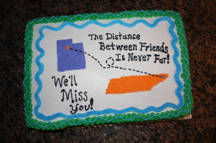 A Going Away Cake For My Daughters Best Friend