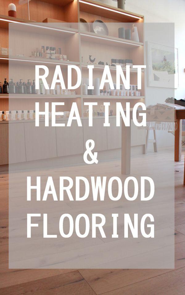 Radiant Heat And Hardwood Floors Floor Heating Systems Hardwood Floors Engineered Wood Floors