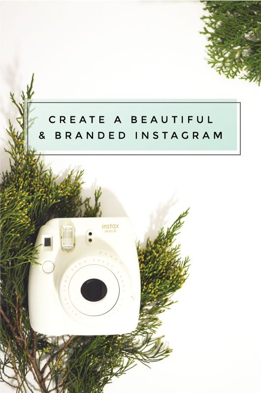 Create a beautiful and branded Instagram!