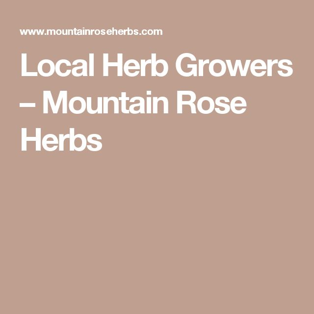 Local Herb Growers – Mountain Rose Herbs