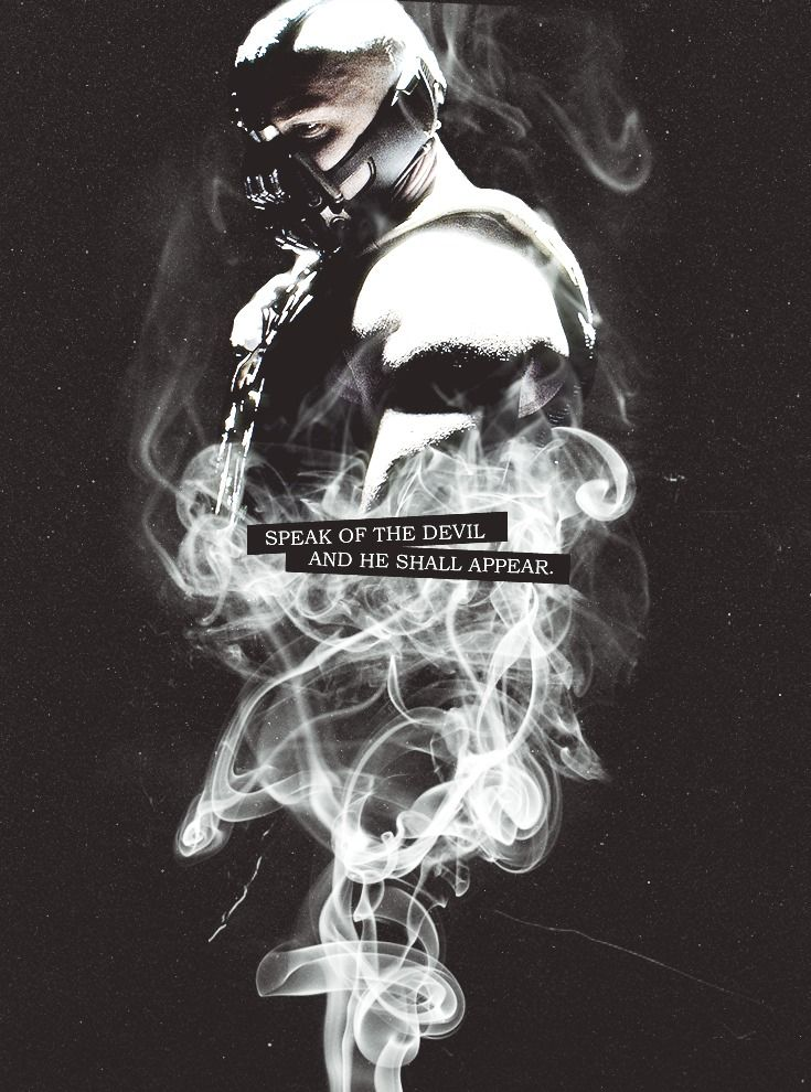 Bane ~The Dark knight Rises.
