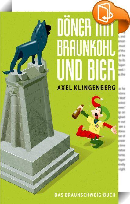 Inspirational D ner mit Braunkohl und Bier Braunschweig hat zwei Dinge in berma Friedh fe und