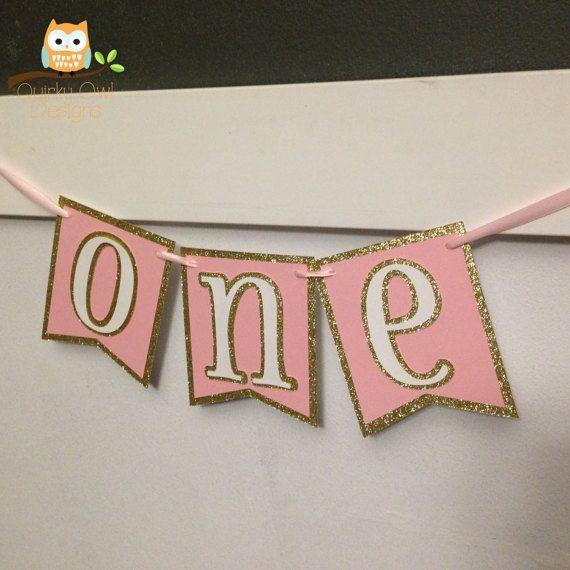First Birthday Party Banner ~ Gold Glitter, Pink & White~ Baby Shower Banner, ONE High Chair Banner, Photo Prop Banner,  Girl Baby Shower