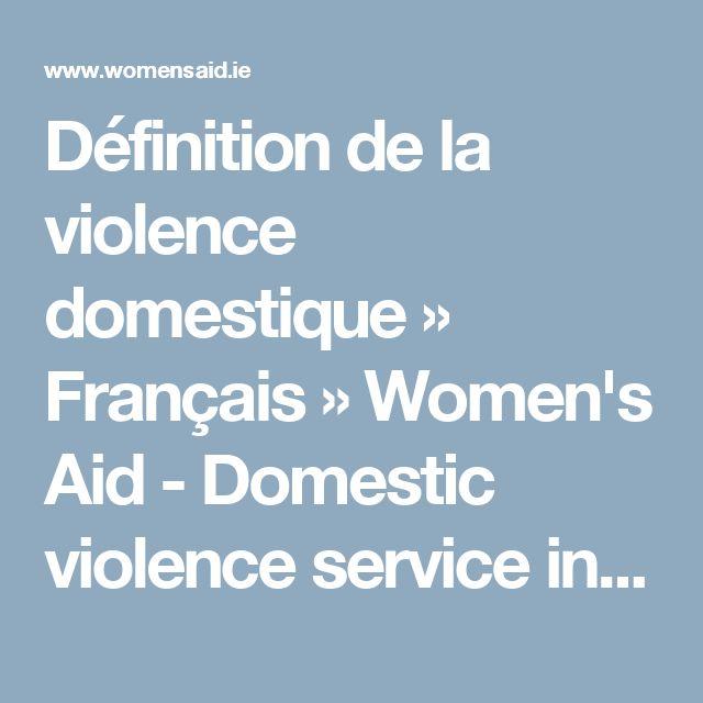 Définition de la violence domestique » Français » Women's Aid - Domestic violence service in Ireland
