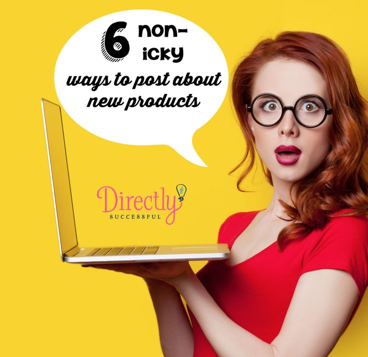 6 non icky ways to post for direct sellers