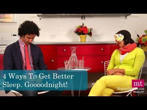 4 Ways To Get Better Sleep | Meghan TV