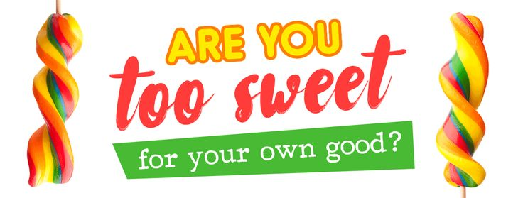 Are you too sweet for your own good? | Health 2000