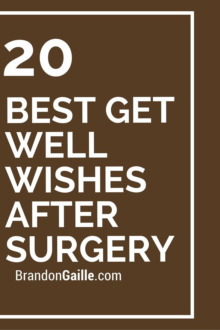 20 Best Get Well Wishes After Surgery