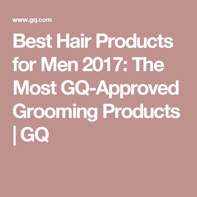 Best Hair Products for Men 2017: The Most GQ-Approved Grooming Products | GQ