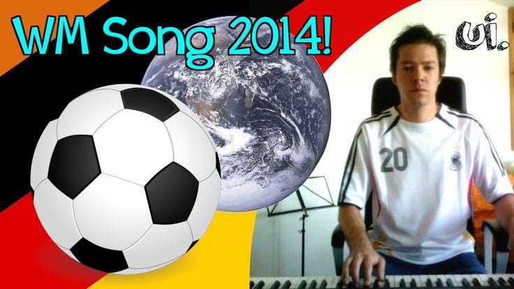 WM SONG 2014! ui.s offizielles Lied zur Fußball WM 2014
