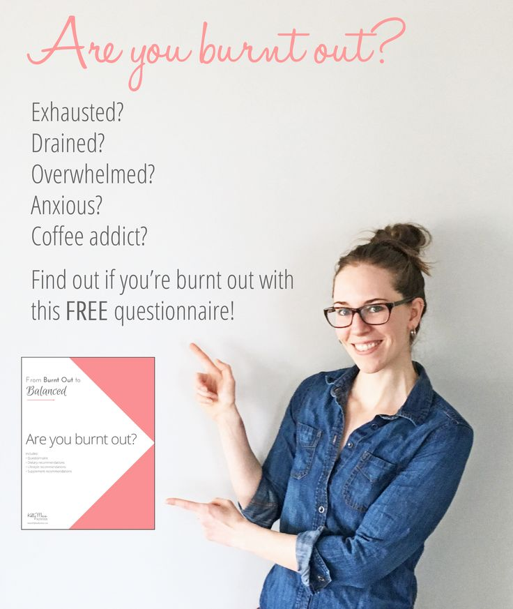 Exhausted? Drained? Overwhelmed? Addicted to coffee? You may be burnt out or experiencing Adrenal Fatigue. Find out by checking out my free questionnaire | Kelly Maia Nutrition