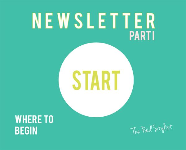 Newsletters are a great asset to your marketing mix. If newsletters make you cringe, here's where you can start. #marketing #personalstylists