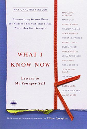 What I Know Now: Letters to My Younger Self by Ellyn Spragins http://www.amazon.com/dp/0767917901/ref=cm_sw_r_pi_dp_qw8xvb1PMF33V