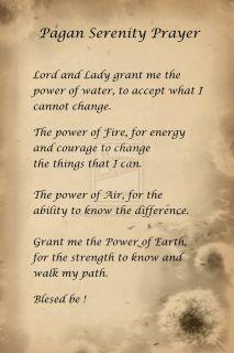 Book of Shadows:  Pagan Serenity Prayer.