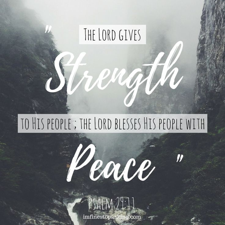 Psalm 29:11 - peace and strength