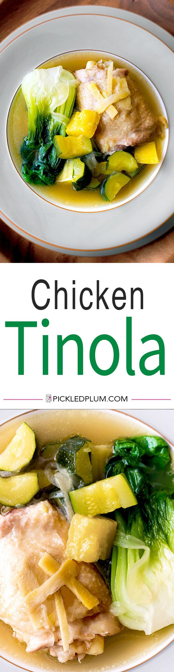 Chicken Tinola - Healthy, light and savory – this is an easy classic Filipino chicken tinola recipe that will have you go back for seconds and thirds! Ready in 35 minutes. Recipe, Filipino, chicken, easy, stew, main, dinner | pickledplum.com