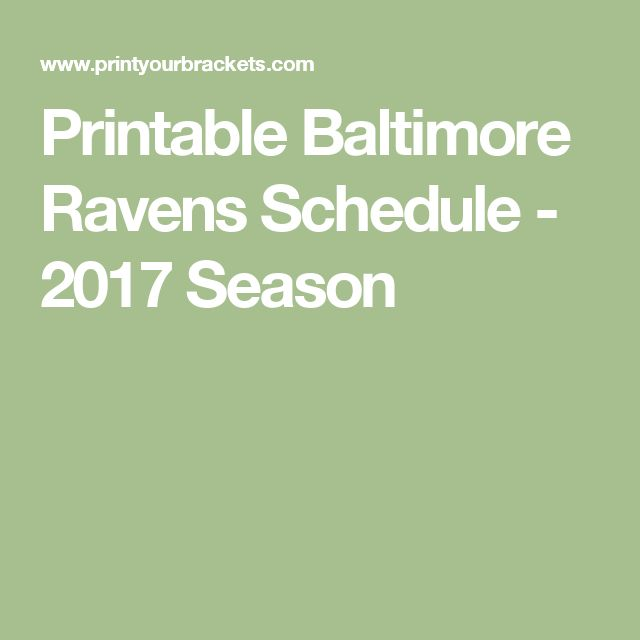 Printable Baltimore Ravens Schedule - 2017 Season