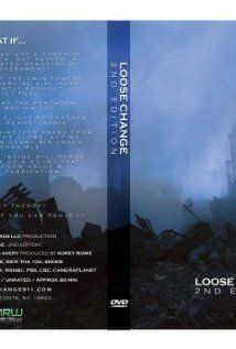 Loose Change: Second Edition (2005) | An exploration of the viewpoint that the September 11, 2001 attacks were planned by the United States government. (82 mins.)