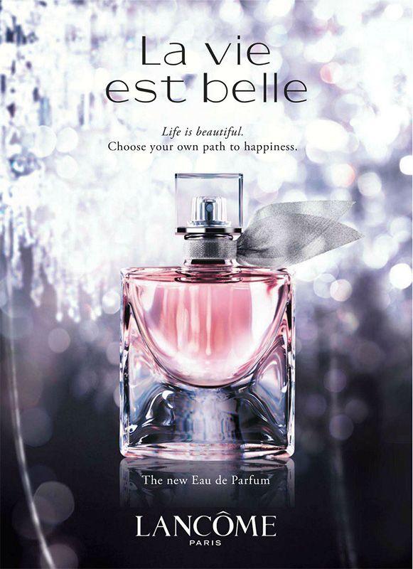 3- .Publicité du parfum La Vie est Belle de Lancome. little on the too-sweet side for me