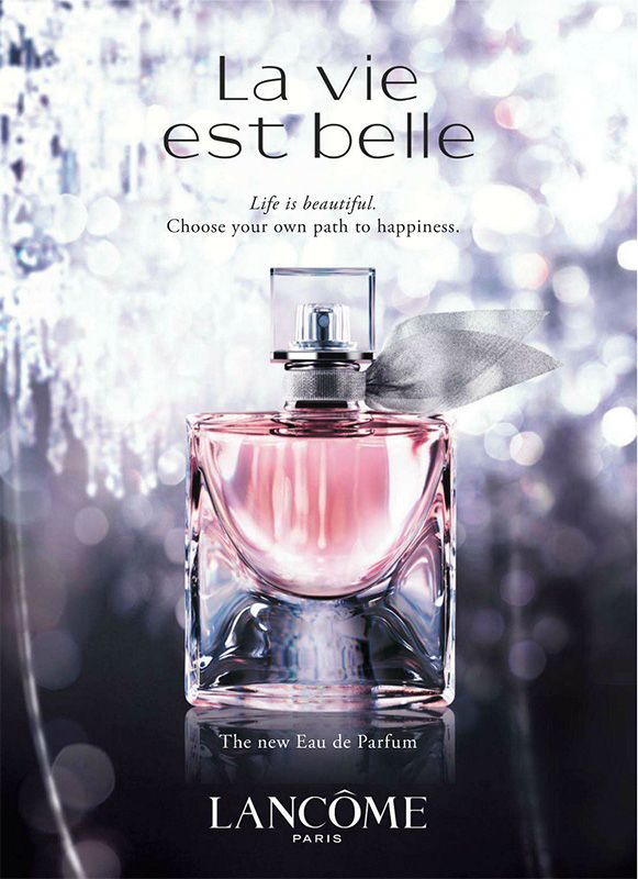 3- .Publicité du parfum La Vie est Belle de Lancome. little on the too-sweet side for me