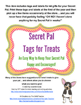 Secret Pal - Tags and Notes  (Pick and Choose to Make Your Secret Pal's Day)  by http://www.teacherspayteachers.com/Store/Sawmillsmedia