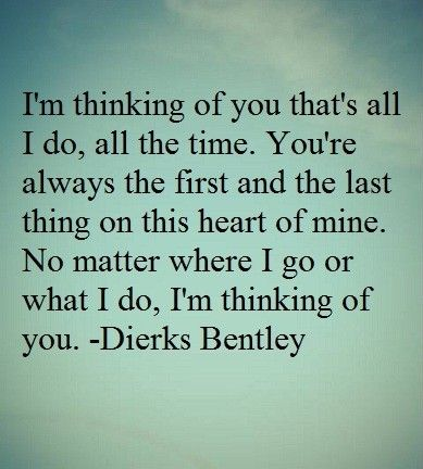 #DierksBentley quote