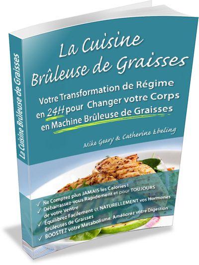 La Cuisine Bruleuse de Graisses - Aliments bruleurs de graisses, Aliments soi-disant minceur qui font grossir