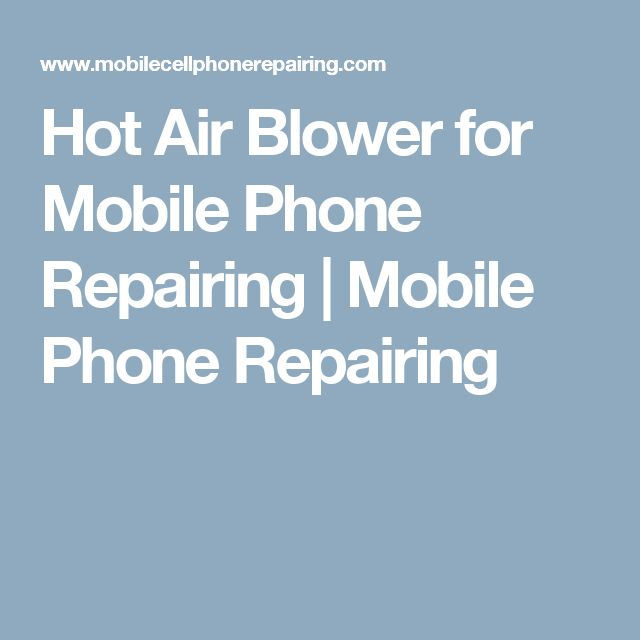 Hot Air Blower for Mobile Phone Repairing | Mobile Phone Repairing