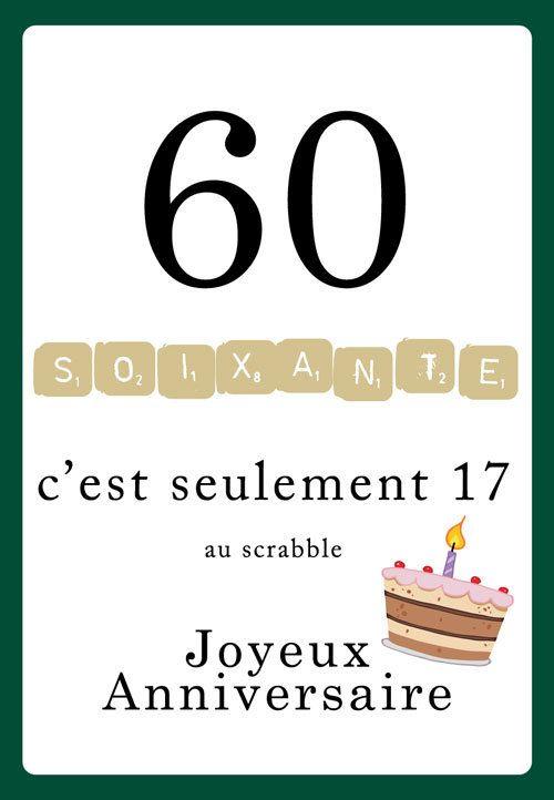 Carte anniversaire humoristique scrabble 60 ans. Le chiffre 60 est écrit avec les jetons du scrabble et en bas le message, c'est seulement 17 au scrabble e