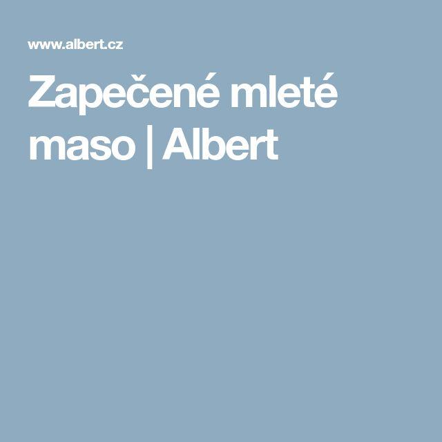 Zapečené mleté maso | Albert