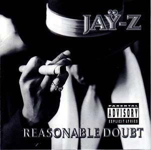 Reasonable Doubt, Jay-Z