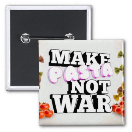 Make Past Not War Pin