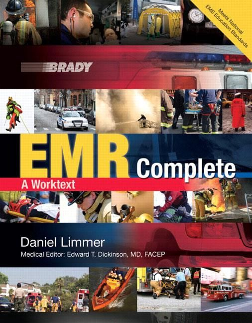 """EMR Complete: A Worktext    This """"worktext"""" offers a new solution for your Emergency Medical Responder course and is Brady's first EMR text that meets the most recent National EMS Education Standards. With a focus on student learning, this combination text/workbook enables students to instantly apply knowledge learned throughout a chapter from the perspective of the most important person in the EMS system-the one who is first on scene!"""