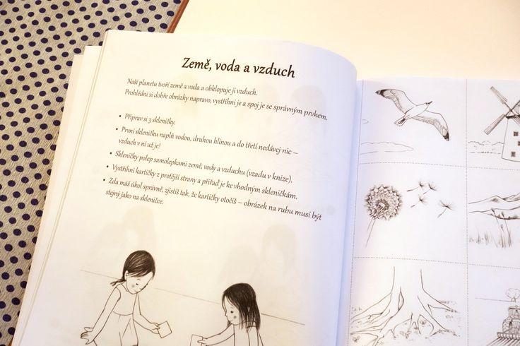Tato knížka je plná různých činností pro děti od 4 do 7 let, inspirovaných metodou Montessori. Formou her se v ní děti naučí lépe porozumět světu kolem nás.#montessori #kniha #deti #prirucka #aktitvity