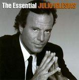 The Essential Julio Iglesias [CD]