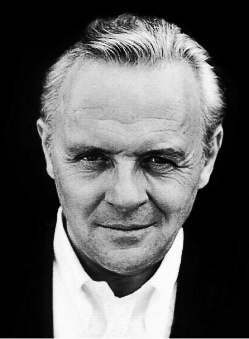 Anthony Hopkins -One of the best actors to ever walk this planet!!...Love him.