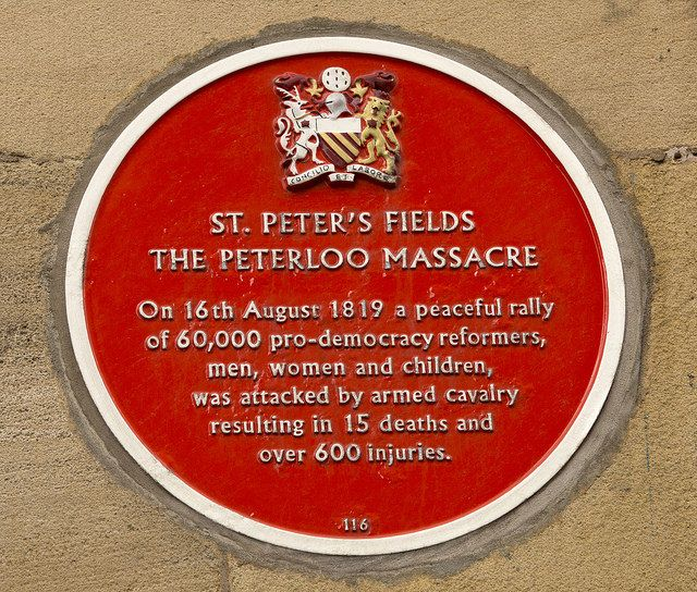 A plaque commemorating the infamous Peterloo Massacre, which took place at St Peter's Field in Manchester on 16 August 1819. The event occurred when regular soldiers and local yeomanry tried to break up a crowd who had gathered to protest against the economic conditions and in favour of suffrage.They had been brought in because it was feared the local special constables would not be able to control the large crowds. www.gmp.police.uk