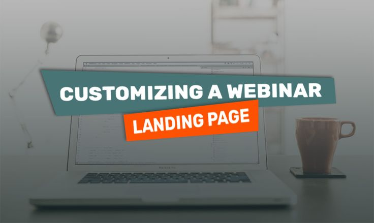 How to Make a Boring Design Scream [Customizing a Webinar Landing Page] - https://www.templatemonster.com/blog/customizing-webinar-landing-page/